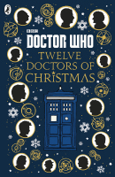 Doctor Who - The Twelve Doctors of Christmas